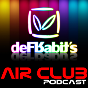 """""""deFRabit's Air Club Podcast"""" ePisode 05 [Trance]"""
