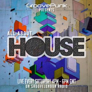 ALL ABOUT HOUSE - Live on GrooveLondon Radio - 19/03/2016