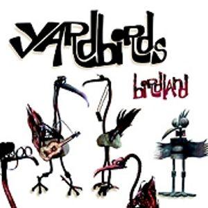 THE YARDBIRDS..........BIRDLAND