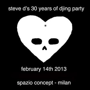 Steve D - 30 Years of Djing Party - Live Recorded (14_02_2013)