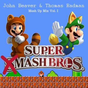John Beaver & Thomas Radman - Super Mash Bros. vol. 1