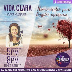 VIDA CLARA CON CLARA VILLABONA-06-17-19-HERRAMIENTAS PARA LIMPIAR MEMORIAS