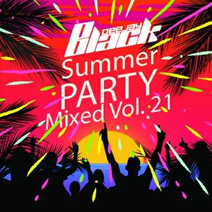 Mixed Vol. 21 (Summer Party DJ Set)