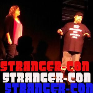 Ep 119: STRANGER-CON - Chris and Kristyn: Two Strangers One Podcast