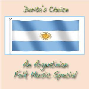 Dorita's Choice - An Argentinian Folk Music Special