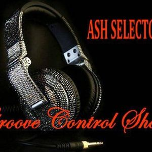 27th October 2012  Ash Selector presents Groove Control on Solar Radio