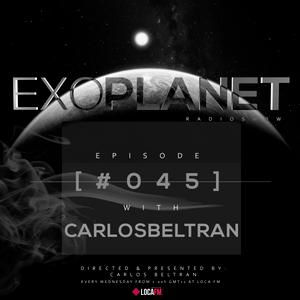 Exoplanet RadioShow - Episode 045 with Carlos Beltran @ LocaFm (03-08-16)