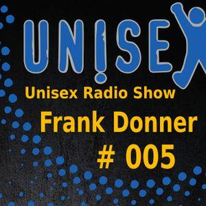 Unisex Radio Show #005 - Frank Donner - Berlin
