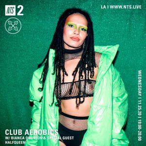 Club Aerobics w/ Bianca Oblivion & Halfqueen - 25th November 2020