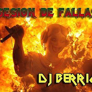 Dj Berrio - Sesion de Fallas 2011