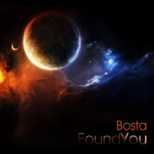 Bosta - Found You