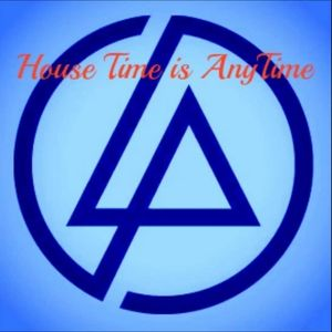 any time is house time