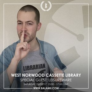 BALAMII: West Norwood Cassette Library w/Leisureware (February 2017)