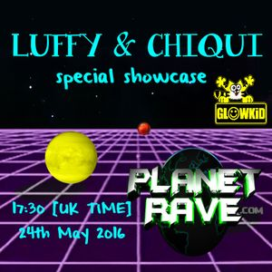 "GL0WKiD Generation X [RadioShow] pres. ""CHIQUI & LUFFY Special"" @ Planet Rave Radio (24MAY2016)"
