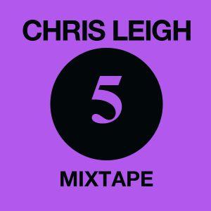 Chris Leigh Mixtape Vol. 5