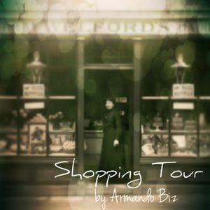 Armando Biz - Shopping Tour (part1)