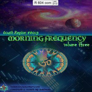 604th Region ## 013 -- Morning Frequency volume three