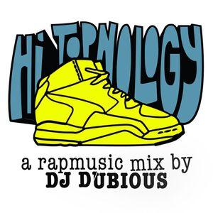 DJ Dubious - Hi Topnology (Rapmix)