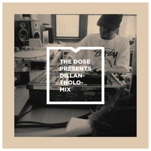 The Dose presents_Dillantholomix