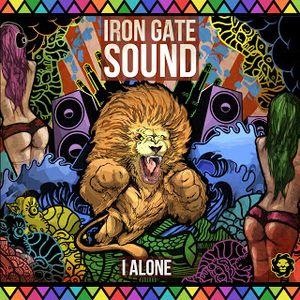 IRON GATE SOUND - I ALONE MIXTAPE OCT 2K12