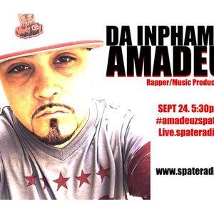 Da Inphamus Amadeuz on Spate Radio Sept 24th