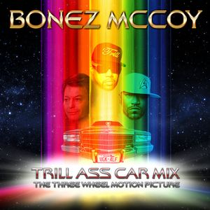 BONEZ MCCOY - TRILL ASS CAR MIX (CD1)