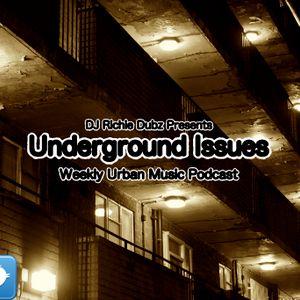 Underground Issues - Episode 30