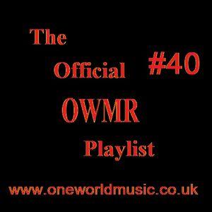 OWMR Playlist #40
