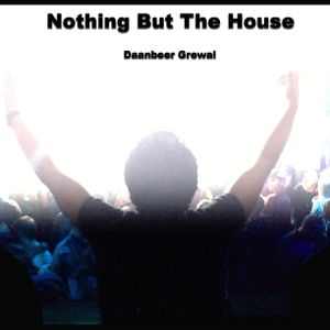 Nothing But The House Vol.3