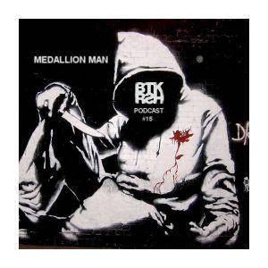 Medallion Man (Loose Lips) - BTKRSH Podcast #15