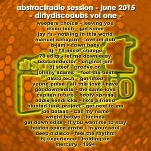 AbstractRadio session - dirtydiscodubs I - june 2015