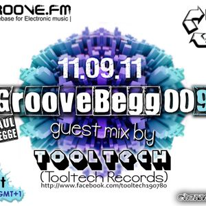 tooltech - dj set - groovebeg 009 - egroovefm
