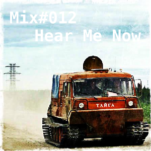 Hear Me Now (collected and mixed by eSBe)