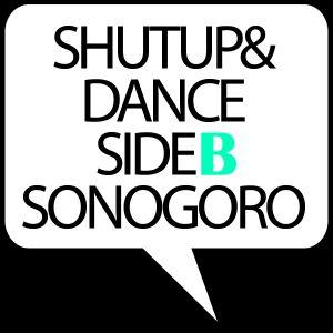 ShutUp&Dance Side B