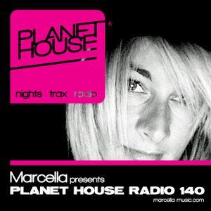 140 Marcella presents Planet House Radio