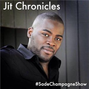 The Sade Champagne Show (S1Ep9)