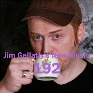 Jim Gellatly's New Music episode 192