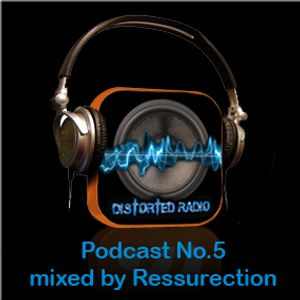 Distorted Podcast No.5 - Oldschool Vinyl - Mixed by Ressurection