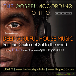 Deep Soulful House Music - Tito Pulpo on The Beat 106FM Spain