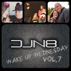 #WakeUpWednesday Vol. 7