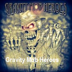 Gravity Mob Heroes