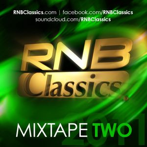 RNB Classics® Mixtape 2