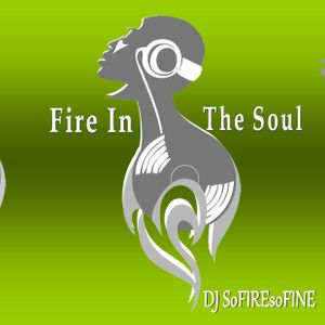 "FIRE IN THE SOUL SHOW ""BANK HOLIDAY SPECIAL"""