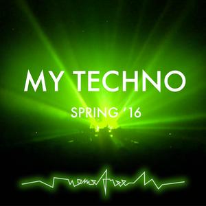 My Techno (Spring '16)