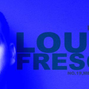 4 PRESENTA : PODCAST 4 : LOUIE FRESCO (MEXICO) :: NO.19, MEXA RECORDS,DEFECTED ::