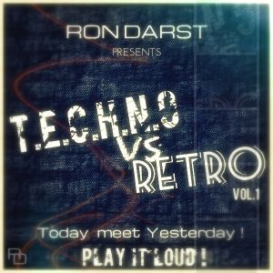 Ron Darst - Techno vs Retro !!!