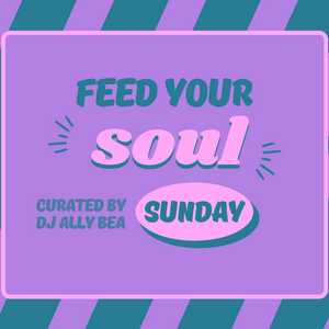 Feed Your soul 07|26|2020