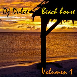 DJ Fernando Dulce - Beach house vol 1