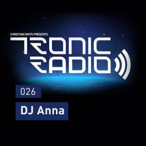 Tronic Podcast 026 with DJ Anna