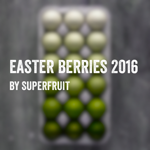 Superfruit - Easter Berries 2016